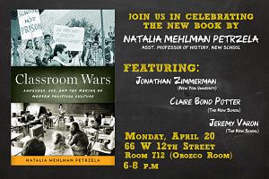 Natalia Mehlman Petrzela, Classroom Wars, The New School, History, Oxford University Press