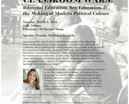 teachers college, natalia petrzela, ansley erickson, TC, history, historian, Classroom Wars, speaking