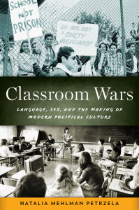 History of Education Quarterly, HEQ, Classroom Wars, Natalia Mehlman Petrzela, bilingual education
