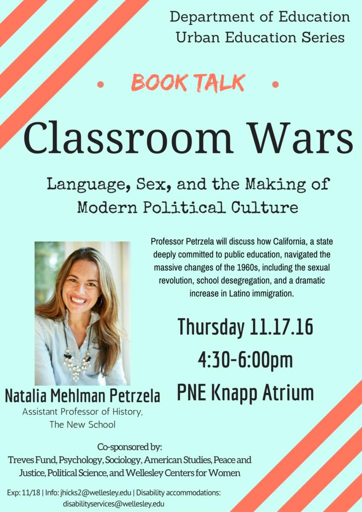 natalia petrzela speaker, classroom wars, education wellesley college, history culture wars, bilingual education history, sex education history